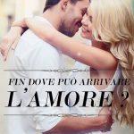 """Recensione """"Fin dove può arrivare l'amore?"""" di Daniela Caiazzo, a cura di Maria Pina"""
