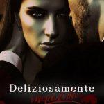 """Segnalazione """"Deliziosamente impavida"""" di Luisa Hoffman"""