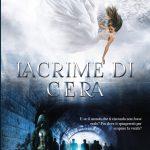 """Recensione """"Lacrime di cera"""" di Liliana Marchesi"""