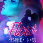 """Segnalazione """"Flow"""" di Kennedy Ryan"""