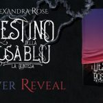 """Cover Reveal """"Il Destino della Rosa Blu: la contesa"""" di Alexandra Rose"""