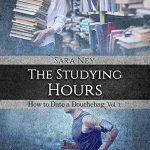 "Recensione ""The studying hours "" di Sara Ney, a cura di Maria Pina"