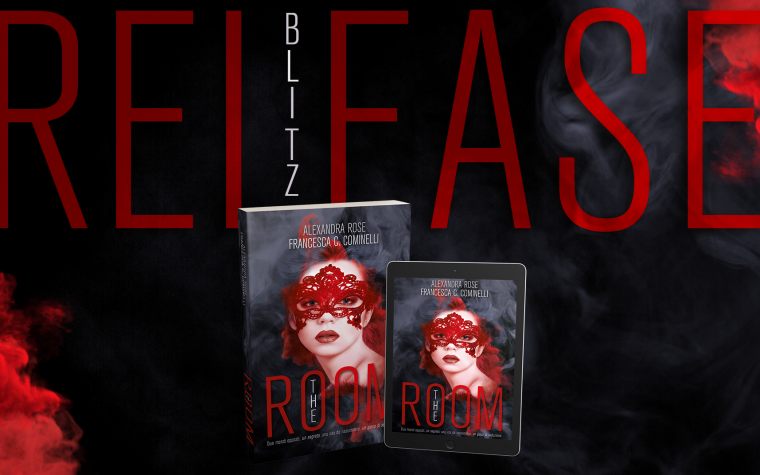 "Release Blitz ""The room"" di Francesca C. Cominelli e Alexandra Rose"
