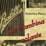 """Segnalazione """"La bambina volante"""" di Annarita Pizzo"""