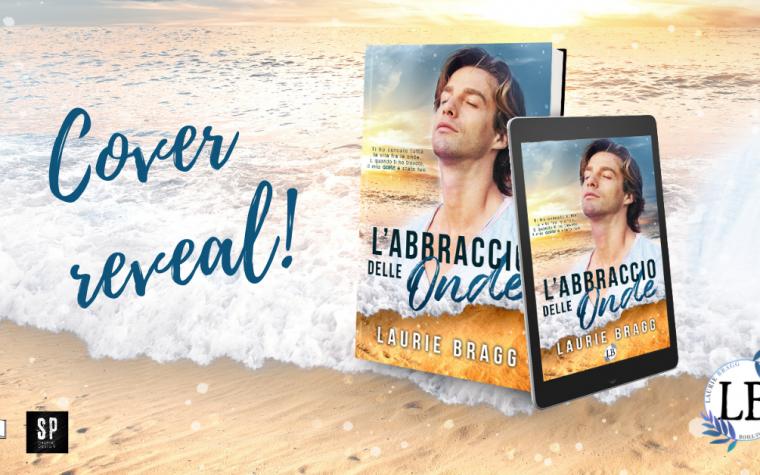 """Cover Reveal """"L'abbraccio delle onde"""" di Laurie Bragg"""