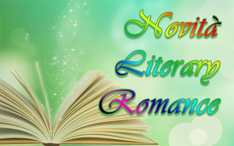 Novità Literary Romance!