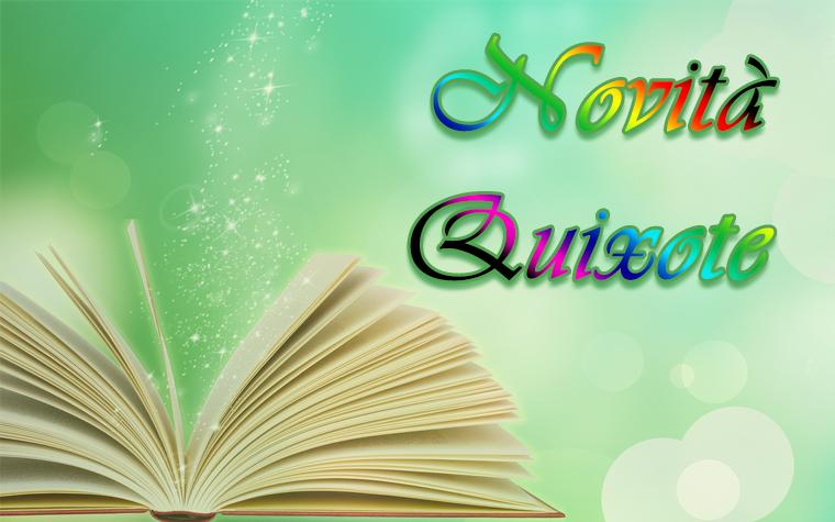 Novità Quixote Edizioni!