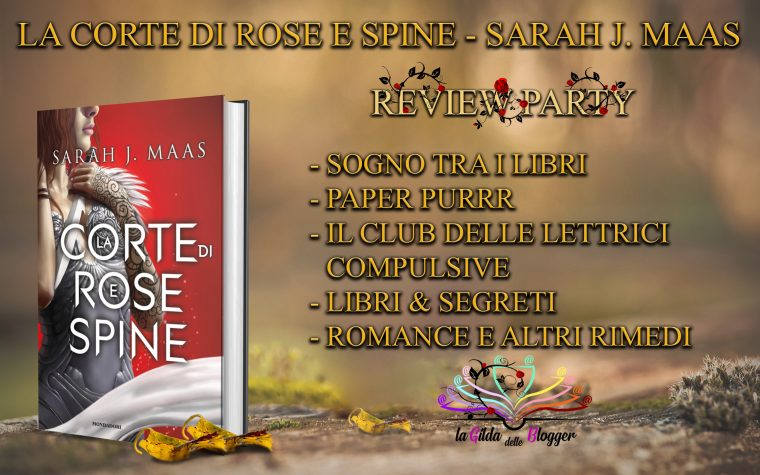 "Review Party ""La Corte di Rose e Spine"" di Sarah J. Maas"
