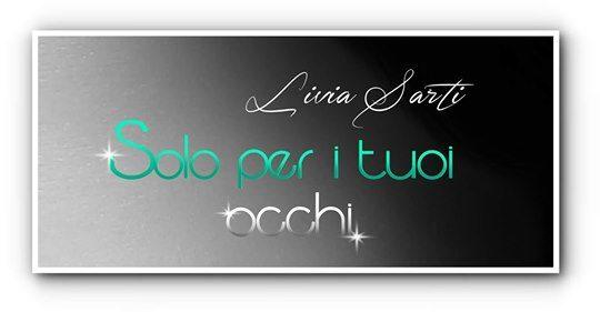 """Cover Reveal """"Solo per i tuoi occhi"""" di Livia Sarti"""