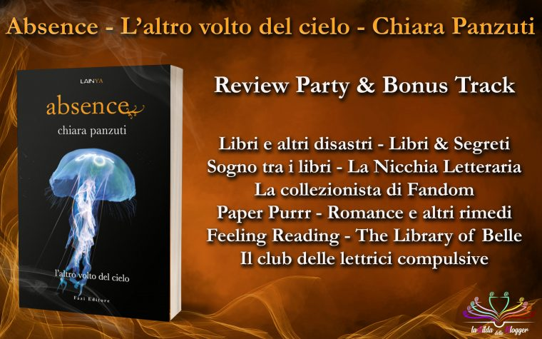 """Absence. L'altro volto del cielo"" di Chiara Panzuti – Review Party & Bonus Track"