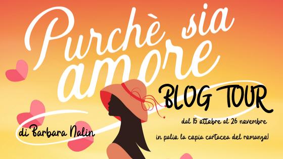 """Blog Tour """"Purché sia amore"""" di Barbara Nalin – Quarta tappa – Bri e Arsène"""