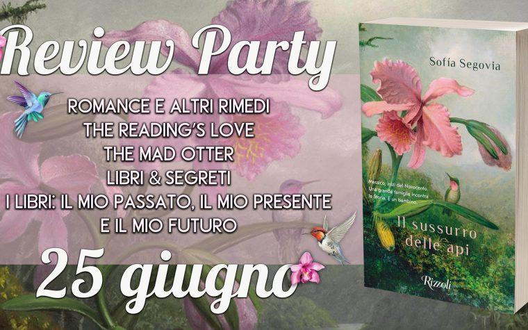 """""""Il sussurro delle api"""" di Sofia Segovia – Review Party"""