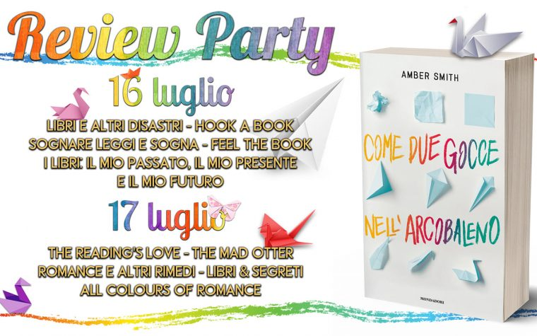 """Come due gocce nell'arcobaleno"" di Amber Smith – Review Party"
