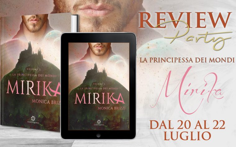 """La principessa dei Mondi – Mirika"" di Monica Brizzi – Review Party"