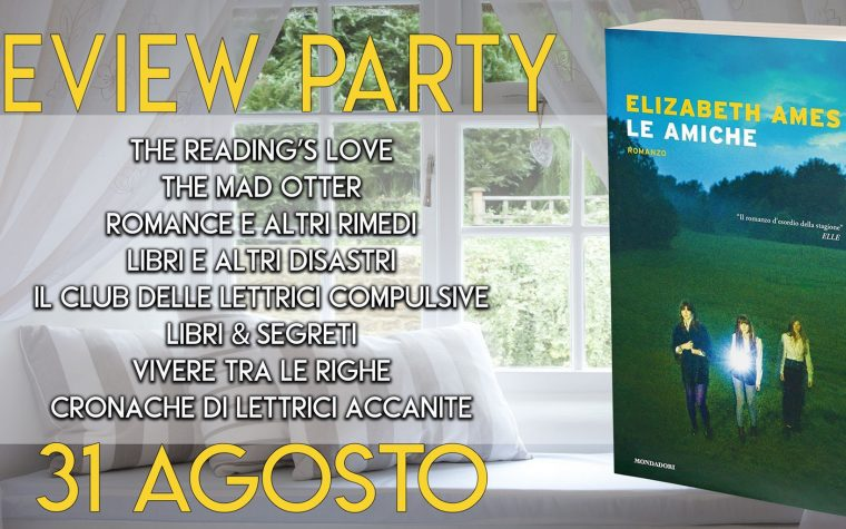 """Tre amiche"" di Elizabeth Ames – Review Party"
