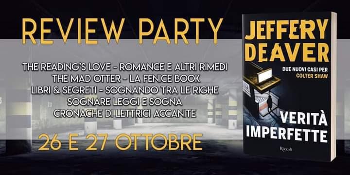 """""""Verità imperfette"""" di Jeffery Deaver – Review Party"""