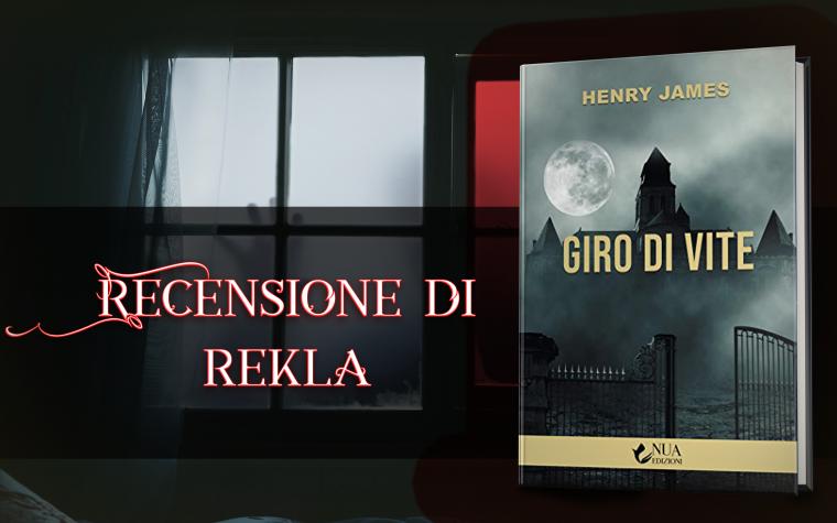"""""""Giro di vite"""" di Henry James – Recensione"""