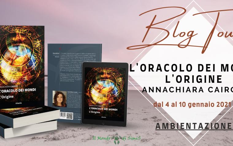 """""""L'oracolo dei mondi – L'origine"""" di A. Cairoli – Ambientazioni – Blog Tour"""