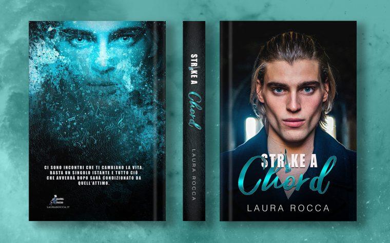 """""""Strike a Chord"""" di Laura Rocca – Cover Reveal"""