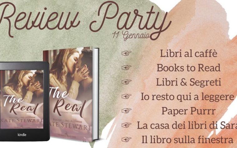 """""""The Real"""" di Kate Stewart – Review Party"""