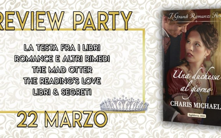 """Una duchessa al giorno"" di Charis Michaels – Review Party"