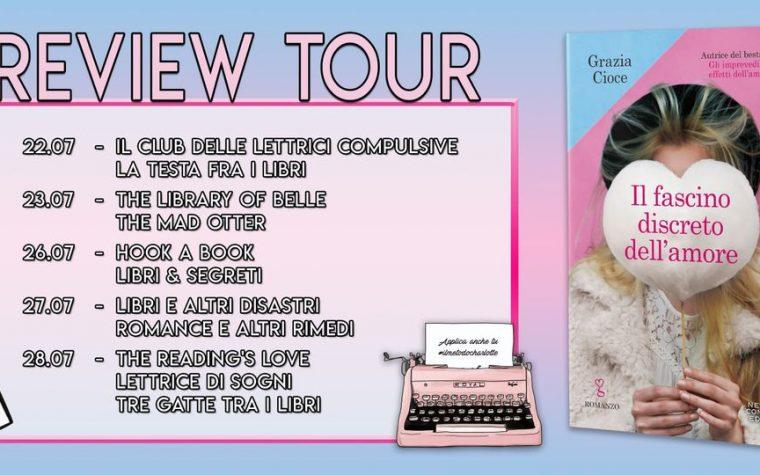 """""""Il fascino discreto dell'amore"""" di Grazia Cioce – Review Tour"""